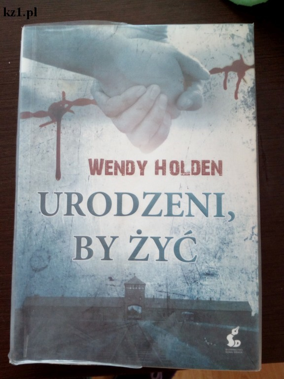 wendy holden - urodzeni by życ